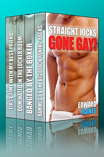 Straight Jocks Gone Gay!: First Time with My Best Friend, Dominated in the Locker Room, Big Black Running Backs (Gay In Love With Straight Best Friend)