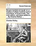 De Jure Maritimo et Navali, Charles Molloy, 1140845675