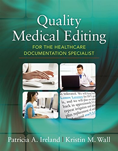 Quality Medical Editing for the Healthcare Documentation Specialist (includes Premium Website Printed Access Card) by Delmar Cengage Learning
