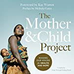 The Mother and Child Project: Raising Our Voices for Health and Hope | Melinda Gates