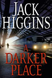 A Darker Place (Sean Dillon Book 16)