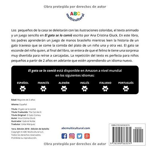 El gato se lo comió: La historia de un gato travieso con una sorpresa muy divertida al final (Spanish Edition): Ana Cristina Gluck, Gabriel Kolbe: ...