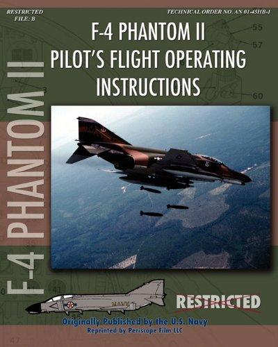 F-4 Phantom II Pilot's Flight Operating Manual Navy F 4 Phantom