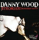 Stronger: Remember Betty
