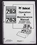 Bobcat 763 Skid Steer Operator's Owners Operation & Maintenance Manual - Part Number # 6900971