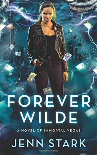 Download Forever Wilde: Immortal Vegas, Book 6 (Volume 6) pdf epub