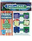 Giddy up Fabric Fashions Recycling Project Book (Giddy up Fabric Fashions Recycling Project Book)