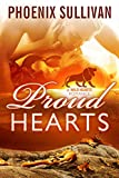 Proud Hearts (Wild Hearts Romance Book 2) offers