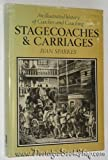 img - for Stagecoaches and Carriages: An Illustrated History of Coaches and Coaching by Ivan G. Sparkes (1976-05-30) book / textbook / text book