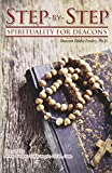 Step-By-Step Spirituality for Deacons