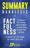 img - for Summary & Analysis of Factfulness: Ten Reasons We're Wrong About the World and Why Things Are Better Than You Think | A Guide to the Book by Hans Rosling book / textbook / text book