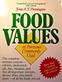 Bowes and Church's Food Values of Portions Commonly Used, Pennington, Jean A., 0060963646
