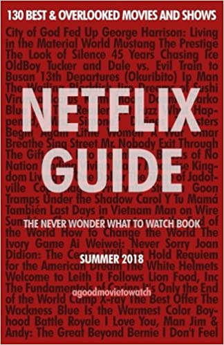 Netflix Guide: The Never Wonder What to Watch Book: 130 Best