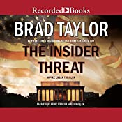 The Insider Threat: A Pike Logan Thriller | Brad Taylor