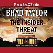 The Insider Threat: A Pike Logan Thriller | Brad Taylor