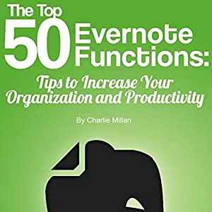 The Top 50 Evernote Functions Audiobook