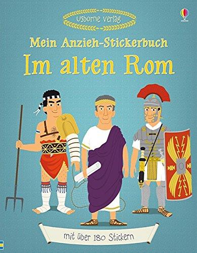 Mein Anzieh-Stickerbuch: Im alten Rom