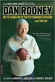 Dan Rooney: My 75 Years with the Pittsburgh Steelers and the NFL by Rooney Dan (2008-09-02)