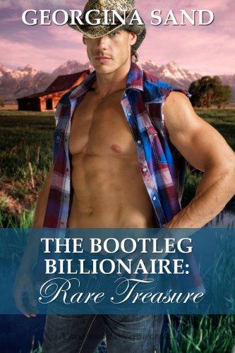The Bootleg Billionaire: Rare Treasure (A Contemporary Erotic -