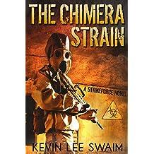 The Chimera Strain (Project StrikeForce Book 2)