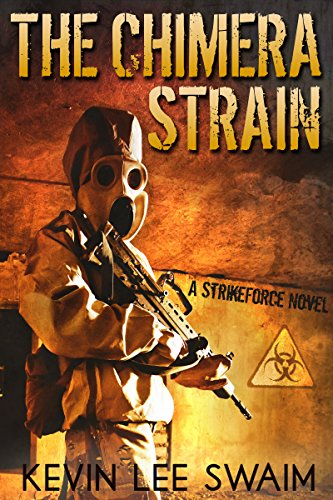 The Chimera Strain (Project StrikeForce Book 2) (Best Strains For Ptsd)