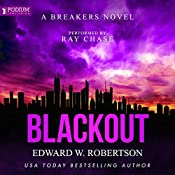 Blackout: Breakers, Book 8 | Edward W. Robertson
