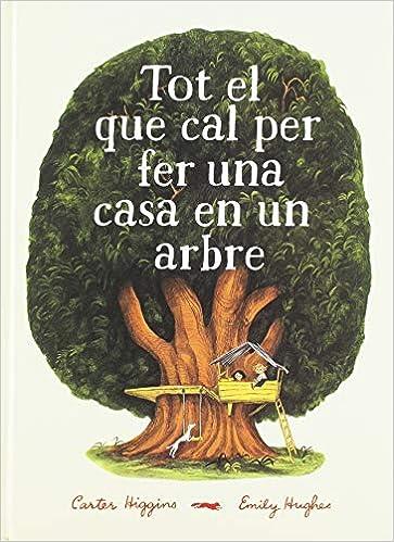 https://www.amazon.es/Tot-Que-Cal-Casa-Arbre/dp/8494773356