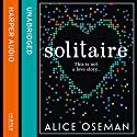 Solitaire Audiobook by Alice Oseman Narrated by Holly Gibbs