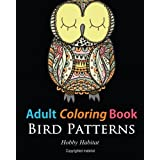 Adult Coloring Books: Bird Zentangle Patterns: 51 Beautiful, Stress Relieving Bird Designs