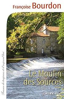 Le moulin des sources par Bourdon