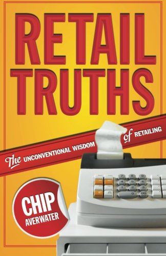 retail-truths-the-unconventional-wisdom-of-retailing