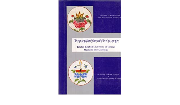 tibetan english dictionary of tibetan medicine and astrology