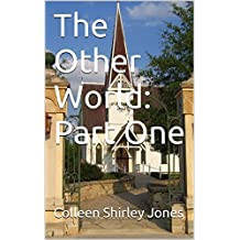 The Other World: Part One