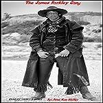 The James Barkley Gang | Drac Von Stoller