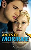 Antes de morirme (Spanish Edition)