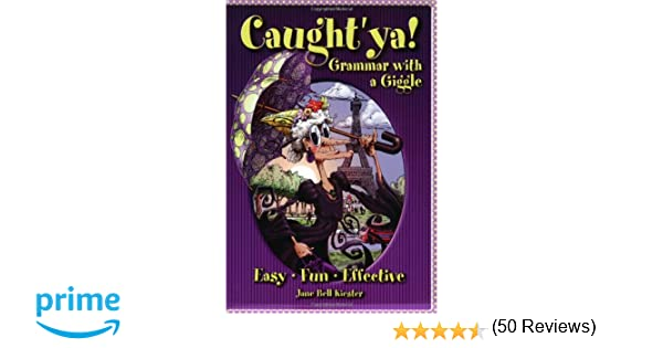 Amazon.com: Caught'ya! Grammar with a Giggle (Maupin House ...