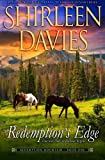 Redemption's Edge: Book One, Redemption Mountain Series (Historical Western Romance) (Redempton Mountain) (Volume 1) by  Shirleen Davies in stock, buy online here