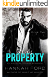 His Property (Book Two) (An Alpha Billionaire Romance)