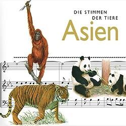 Die Stimmen der Tiere. Asien