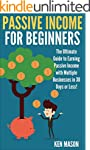 Passive Income for Beginners: The Ult...