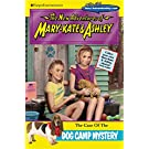 The Case of the Dog Camp Mystery (The New Adventures of Mary-Kate & Ashley)