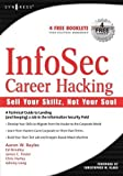 InfoSec Career Hacking: Sell Your Skillz, Not Your Soul