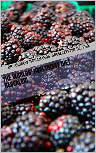 51pG26XoznL - The Worlds' Healthiest Diet Revealed!