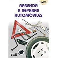 Aprenda a reparar automoviles/Learn how to repair automobiles (Spanish Edition)
