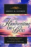The Handwriting of God, Grant R. Jeffrey, 0921714386
