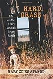 Hard Grass, Mary Zeiss Stange, 0826346138