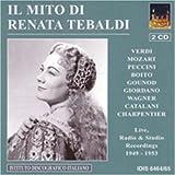 Arias: Live Radio & Studio Recordings 1949-1953 by Il Mito Di Renata Tebaldi (2005-06-28)