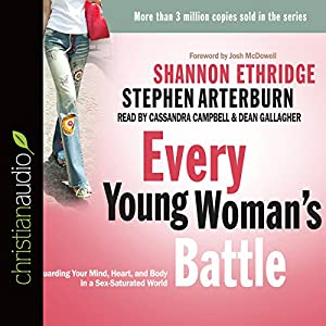 Every Young Woman's Battle Audiobook