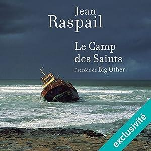 Le Camp des Saints précédé de Big Other Audiobook