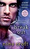 Break Out: A Dark Desires Novel